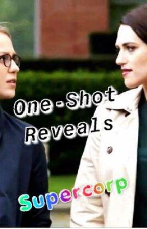 One-Shot Reveals Supercorp  -   Wait   - Wattpad