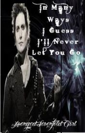 In Many Ways I Guess I'll Never Let You Go (Avenged Sevenfold) by AvengedSevenfoldGirl
