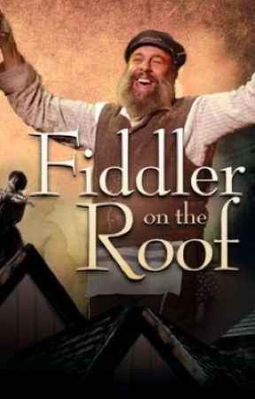 Fiddler on the roof rp - Rules/characters - Wattpad