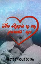 The Apple Of My Parents Eyes by FranticOdy