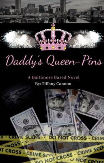 Daddy's Queen-Pins