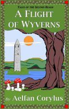 A Flight of Wyverns by TwelveRealms