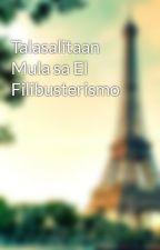 Talasalitaan Mula sa El Filibusterismo by NoBrainZomB
