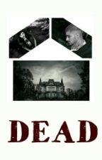 DEAD (Zayn Malik fanfiction PL) by Shanteque