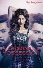 A Criminal's Possession by keen_writer1
