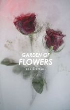 Garden of Flowers ❤ by EjayOtaku