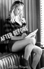 After Before by Le-AnnK