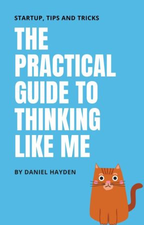 The Practical Guide to Thinking Like Me by koovus