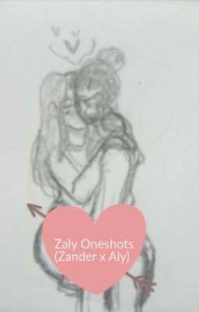 Zaly Oneshots (Zander x Aly) by HerseyLou