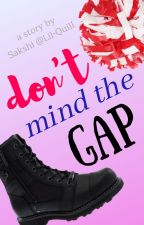Don't Mind the Gap by Lil-Quill