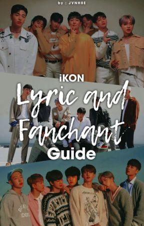 iKON Lyric and Fanchant Guide - BEST FRIEND - Wattpad