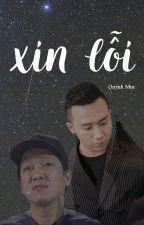 [Thành - Giang] XIN LỖI by PhTrQuNh