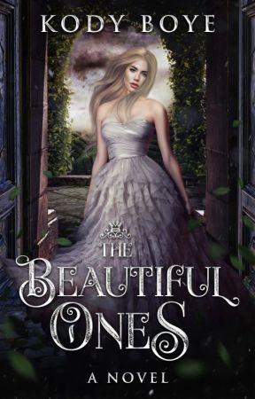 The Beautiful Ones by KodyBoye