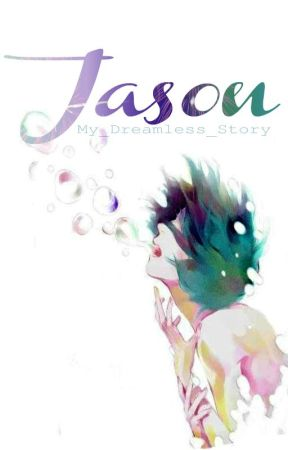 Jason by My_Dreamless_Story