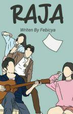 RAJA by febicya