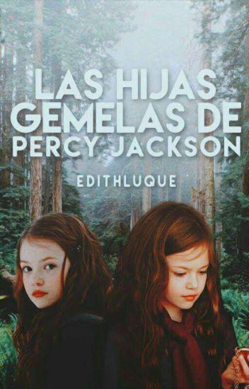 Las hijas gemelas de Percy Jackson ©✔ [CORRIGIENDO]