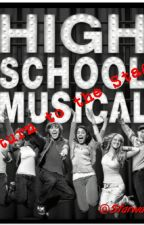 High School Musical: Return to the Stage by Starwarzgirl