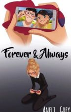 Forever and Always by Aneli_Grey