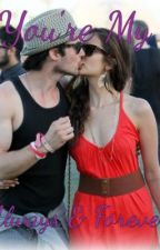 You're My Always & Forever *Nian Fanfic* by Nian4Life