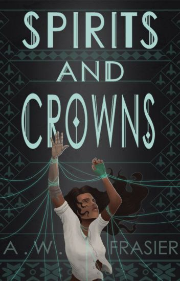 Spirits and Crowns (The Shadow Series, Book 1)