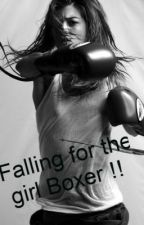 Falling for the girl Boxer !! by becca_baby_x