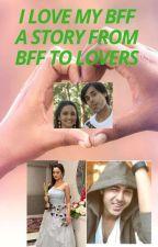 I Love you My Bff by AnanyaSrivastava434