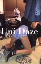 Uni Daze (WATTYS2016) by polisson