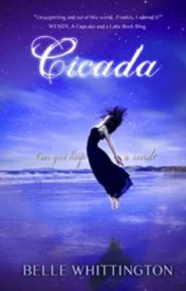 Cicada (Book 1 of the Cicada Trilogy) by BelleWhittington