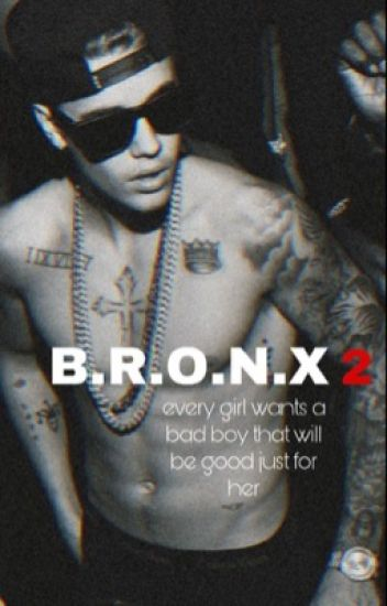 B.R.O.N.X  2  (Fortsetzung )(Justin Bieber Fan Fiction Deutsch)