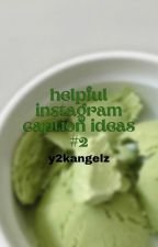 ↳ helpful instagram caption ideas (2019) *book 2* **COMPLETED** by classifycherry