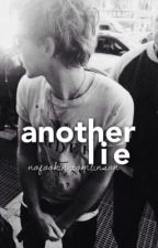 Another Lie by nofookingtomlinson