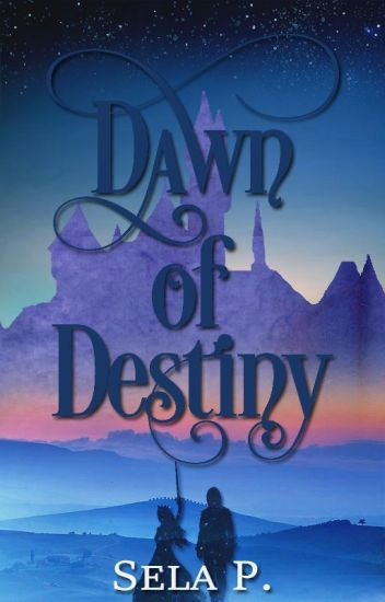 Dawn of Destiny (The Warrior Angels Trilogy - Book 1)