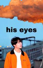 His Eyes; taekook by moonchildmonie
