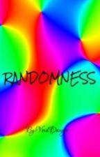 Randomness (Warning: Ranting) by VoidDanger