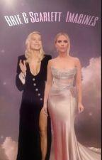 Brie Larson & Scarlett Johansson Imagines by natasha_carol