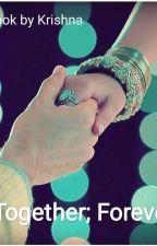 Together; Forever √√ by krnkrishna