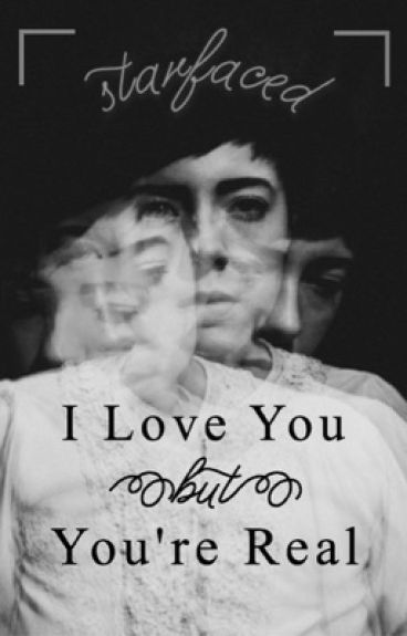 I Love You but You're Real