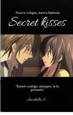 Secret kisses by arabellasallow