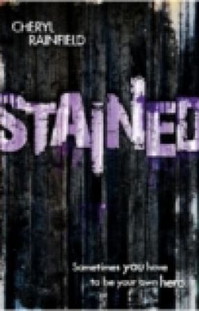 STAINED by Cheryl Rainfield. CHAPTER ONE by CherylRainfield