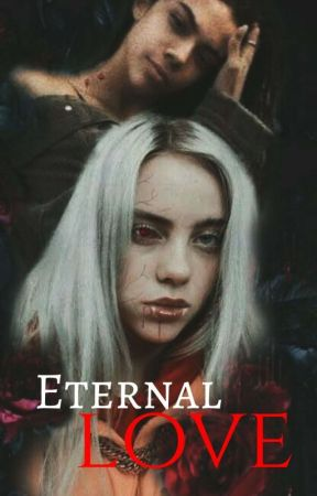 Eternal Love // Billie Eilish gxg / completed by Sarahkolednik
