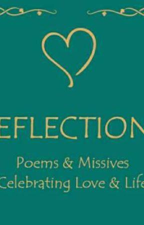 REFLECTIONS: Pöēmś åñđ məmøŕïėş♡ by annie2394