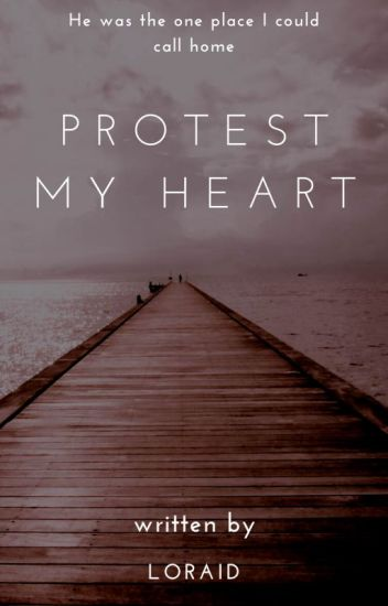 Protest My Heart