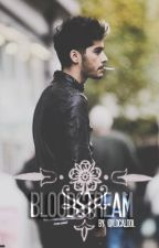 Bloodstream // z.m fanfiction by localddl