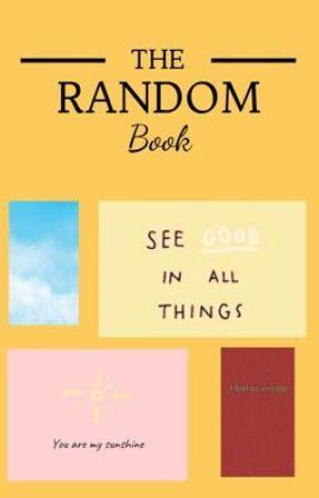 The Random Book by CaffeinatedAnxiety