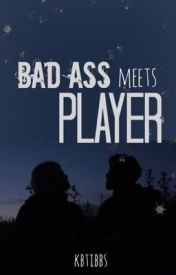 BadAss Meets Player <3 by Kbtibbs