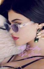 My Everything: Kylie Jenner  by mentally-fxcked