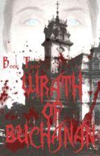 Wrath of Buchanan by JuliePowers