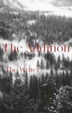 The Addition (A Twilight Saga Romance) by TheWriter307