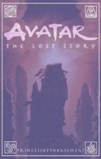 Avatar: The Lost Story by princessofthbasement