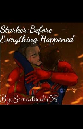 Starker:Before Everything Happened by Sonadow1458